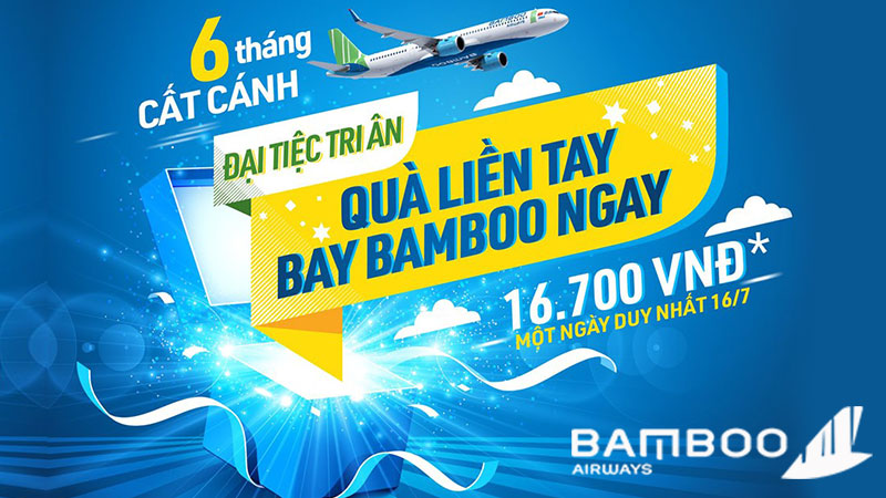 Đại tiệc khuyến mãi mừng 6 tháng cất cánh từ Bamboo Airways