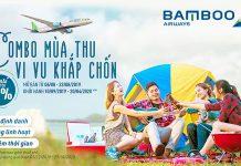 Bamboo Airways khuyến mãi mùa thu, vi vu khắp chốn