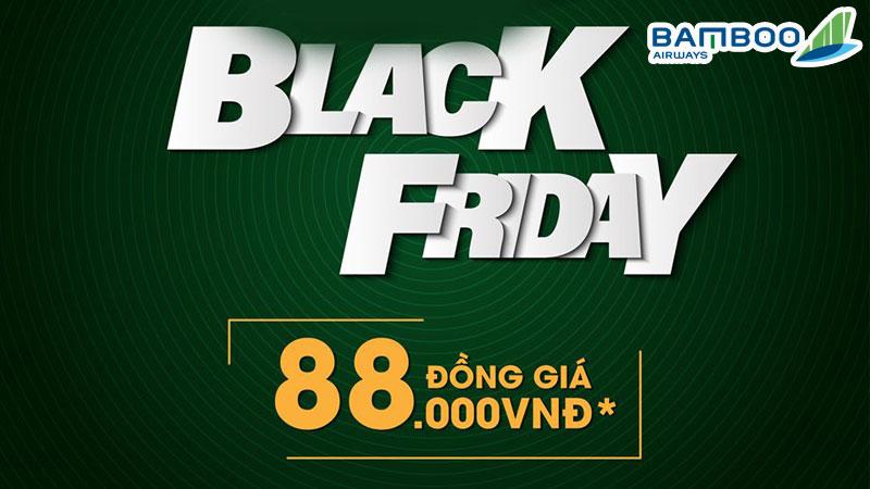 Bamboo Airways khuyến mãi Black Friday chỉ 88.000 VND