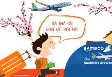 Bí kíp bay ngày Tết cùng Bamboo Airways đón Tết trọn vẹn
