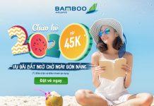 Săn khuyến mãi chỉ 45.000 VND cùng Bamboo Airways chào hè 2020