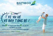 Khuyến mãi Bamboo Airways mua 1 vé người lớn tặng 1 vé trẻ em