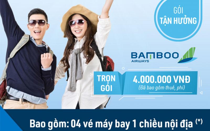 Khuyến mãi combo 4 vé máy bay chỉ từ 800.000 VND từ Bamboo Airways