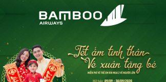 Bamboo Airways khuyến mãi mua 2 vé máy bay Tết tặng vé trẻ em