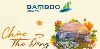 Chào thu đông Bamboo Airways khuyến mãi chỉ từ 2.450.000 VND