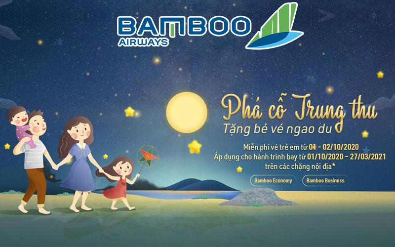 Khuyến mãi phá cỗ trung thu tặng bé ngao du cùng Bamboo Airways
