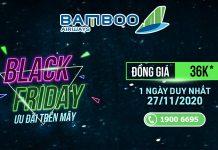 Black Friday Bamboo Airways khuyến mãi chỉ từ 36.000 VND