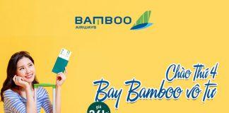 Bay vô tư cùng Bamboo Airways khuyến mãi chỉ từ 36.000 VND