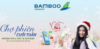 Bamboo Airways khuyến mãi chợ phiên cuối tuần chỉ từ 36.000 VND
