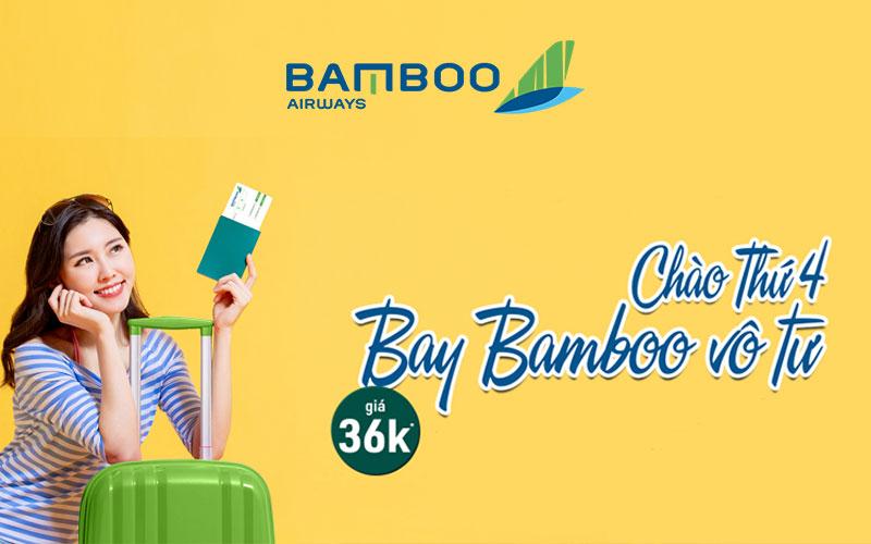 Khuyến mãi Bamboo Airways chào thứ 4 bay vô tư chỉ từ 36.000 VND
