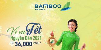 Khuyến mãi Bamboo Airways vi vu Tết 2021 chỉ từ 36.000 VND
