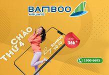 Khuyến mãi bay Bamboo Airways vô tư chào thứ 4 chỉ từ 36.000 VND