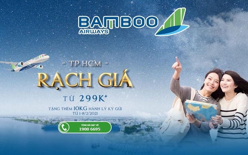 Khuyến mãi mở đường bay mới Hồ Chí Minh – Rạch giá chỉ từ 299.000 VND
