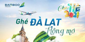 Bamboo Airways khuyến mãi mua 1 tặng 1 vé máy bay đi Đà Lạt