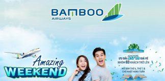 Giảm 20% giá vé khuyến mãi cuối tuần từ Bamboo Airways