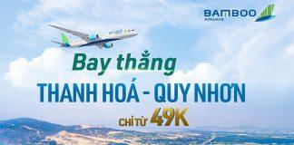 Bamboo Airways khai thác chuyến bay Thanh Hóa – Quy Nhơn chỉ từ 49.000 VND