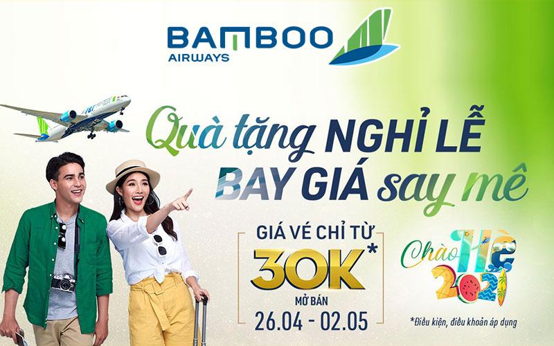 Nhân dịp 30/4 – 01/05 Bamboo Airways khuyến mãi chỉ từ 30.000 VND