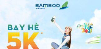 Bay hè 5K đổi ngày thả ga khuyến mãi Bamboo Airways