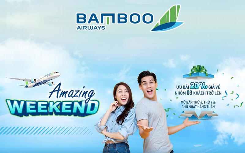 Bamboo Airways khuyến mãi giảm 20% giá vé cuối tuần tuyệt vời