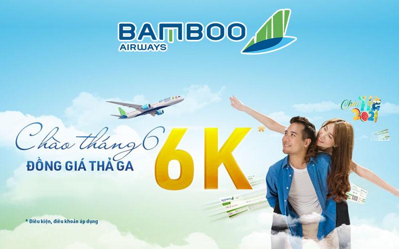 Khuyến mãi Bamboo Airways chào tháng 6 đồng giá chỉ 6.000 VND