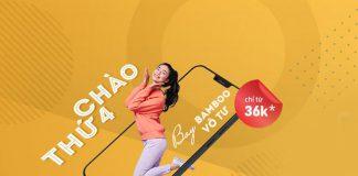 Khuyến mãi thứ 4 bay vô tư cùng Bamboo Airways chỉ từ 36.000 VND