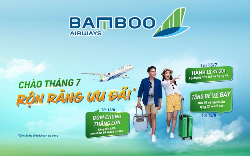 Nhận ngàn khuyến mãi chào tháng 7 từ Bamboo Airways
