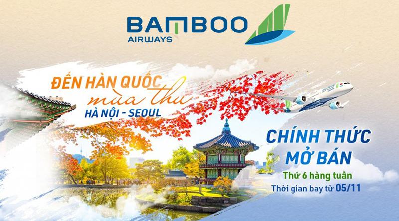 Mở bán vé bay thẳng Hà Nội – Seoul từ Bamboo Airways