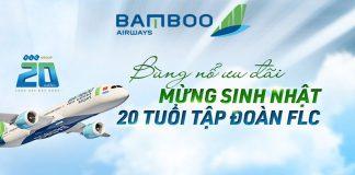 Khuyến mãi Bamboo Airways mừng sinh nhật tập đoàn FLC 20 tuổi